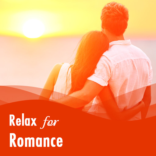 Relax for Romance